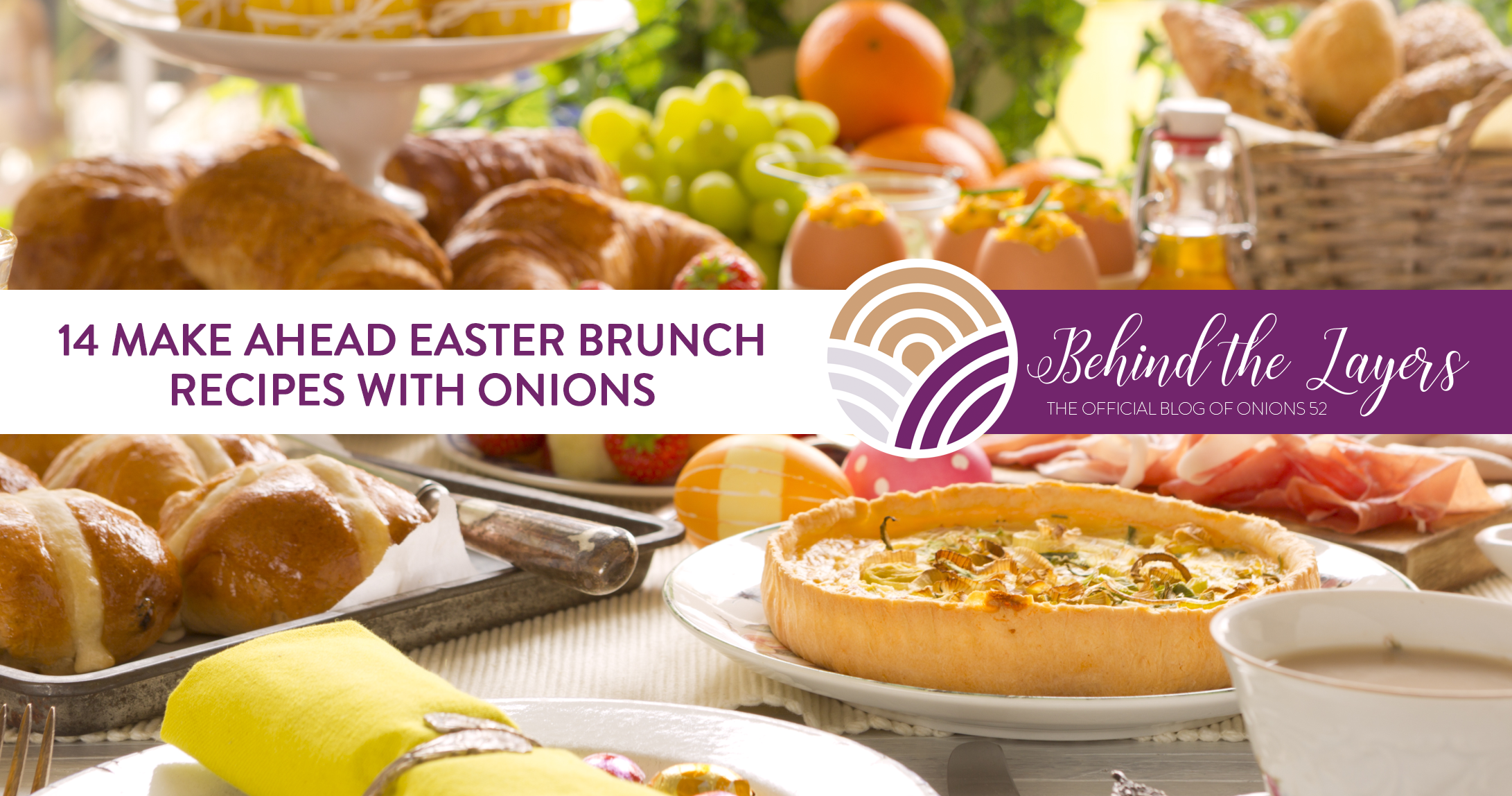 14 Make-Ahead Easter Brunch Recipes with Onions