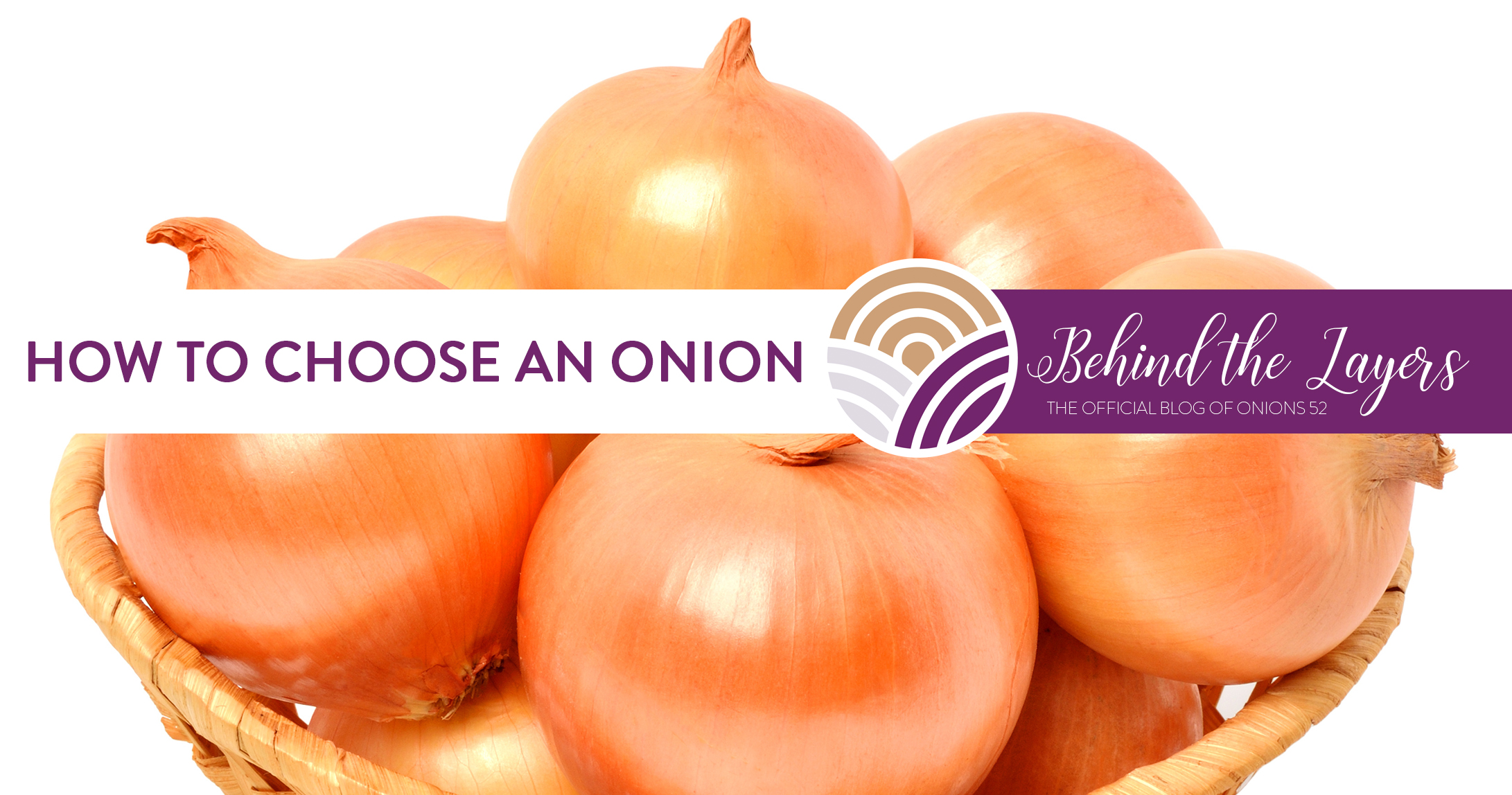 How to Choose an Onion